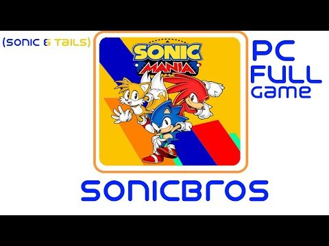 Sonic Mania Full Game Stream (Sonic/Super Sonic & Tails)