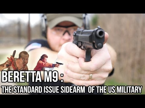 Beretta M9: The US Military's Sidearm