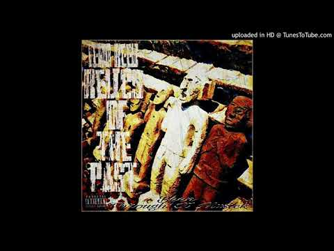 Relics of the Past / Leno Reed (Been Through It Music productions)