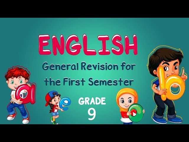English | Grade 9 | General Revision for the First Semester