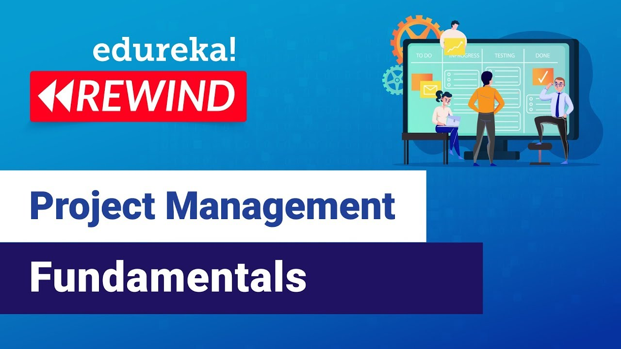 Fundamentals of Project Management Framework | PMP Tutorial