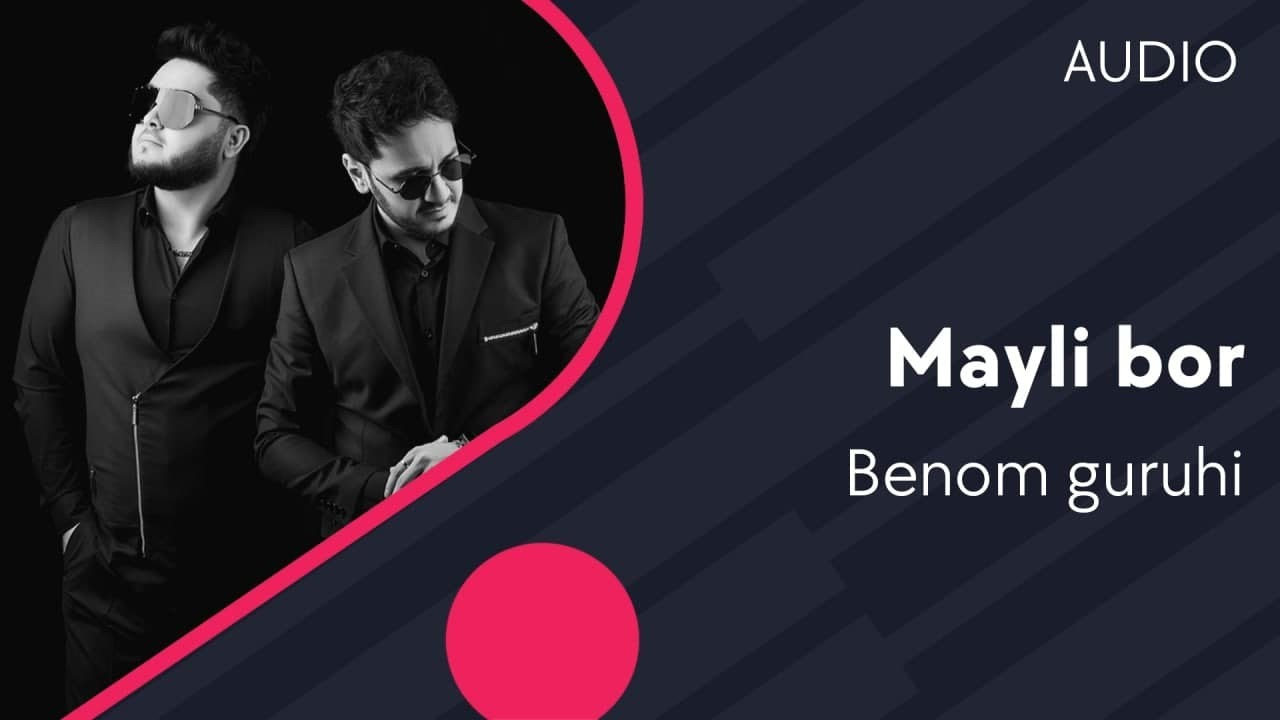 Benom guruhi - Mayli bor | Беном гурухи - Майли бор (AUDIO)