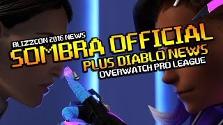 BlizzCon 2016 News - Overwatch Sombra Announced, Pro League, Diablo 3 Necromancer