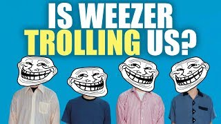 Weezer: The Best WORST Band Ever!