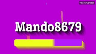 HOW PRONOUNCE MANDO8679! (BEST QUALITY VOICES)