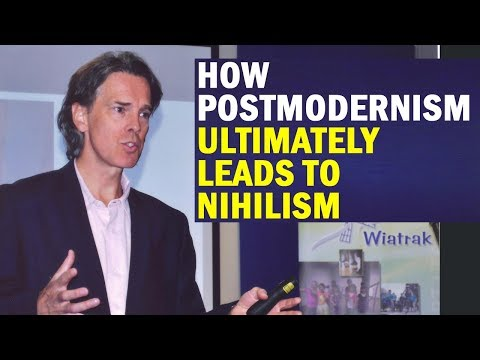 Stephen Hicks: How Postmodernism Ultimately Leads to Nihilism
