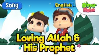 Islamic Cartoons For Kids   Loving Allah And His Prophet   Omar & Hana