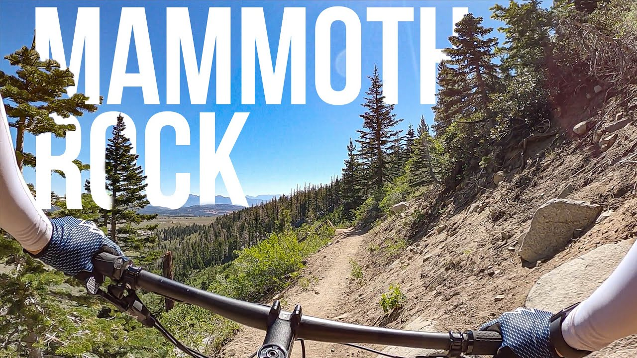 Mammoth Rock Trail — Scenic, fun, flowy  Mountain bike trail - Mammoth Mountain CA