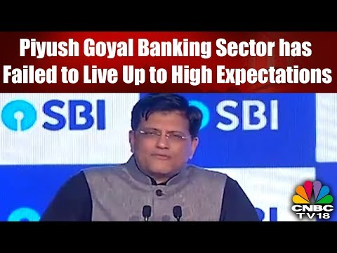Piyush Goyal: Banking Sector has Failed to Live Up to High Expectations || #SBIConclave