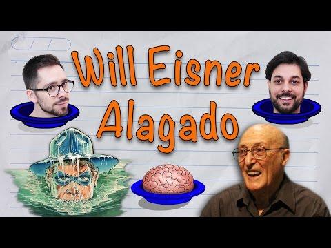 Merenda Mental: Will Eisner Alagado | Ep. 01