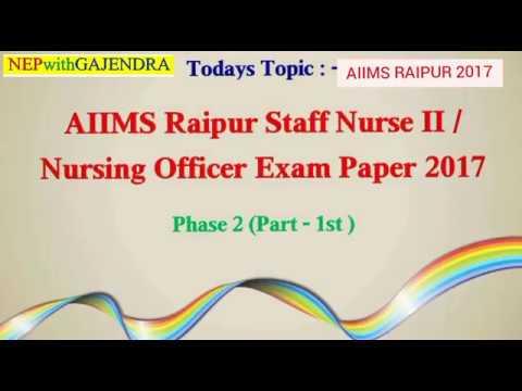 AIIMS Raipur staff Nurse Exam Paper 2017, Phase 2nd (Part - 1st)/Nursing exam papers_NEPwithGAJENDRA