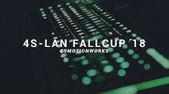 4s LAN - FALLCUP 2018 AFTERMOVIE