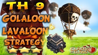 Clash of Clans - The Best Style Golaloon And Lavaloon Attack Strategy 3-Star TH9