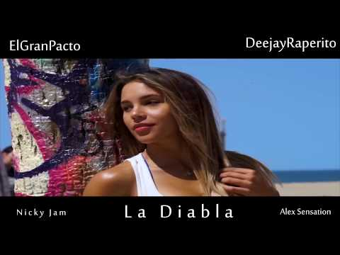 La Diabla (Video Edit)  – Alex Sensation & Nicky Jam – Dj Raperito