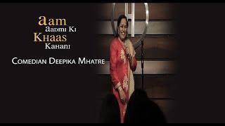 Deepika Mhatre -  A Maid who is now a Stand Up Comedian - Aam Aadmi Ki Khaas Kahani