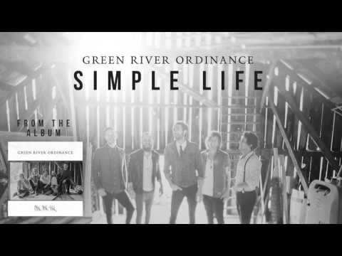 Green River Ordinance Simple Life Official Audio Youtube