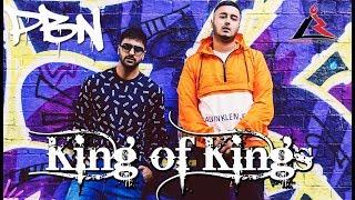 King Of Kings - PBN & Raj Bains (Official Teaser)