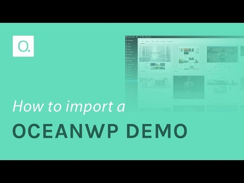 How to Import an OceanWP Demo