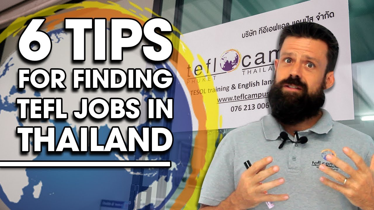6 Tips on Finding TEFL jobs in Thailand - TEFL Campus Phuket