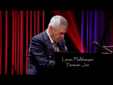 Levon Malkhasyan (Malkhas) | Yerevan Jan | Live |