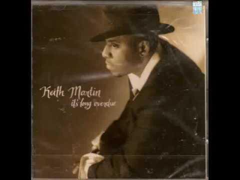 Keith Martin If Love Feels So Good