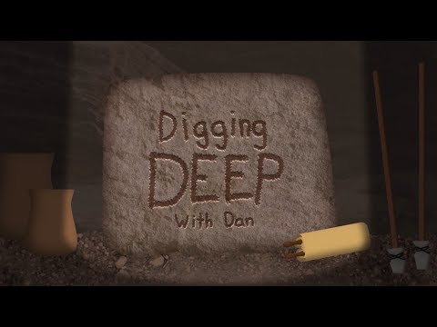 His Story and History | Ep. 3 - Digging Deep with Dan