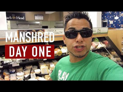 SHRED10 - ManShred Day 1 Prepping, Shopping, and Eating