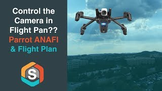 Can you control the camera in Flight Plan? - Parrot ANAFI