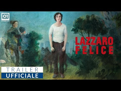 LAZZARO FELICE (2018) di Alice Rohrwacher - Trailer ufficiale HD