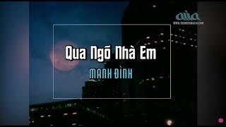 Karaoke | Qua Ngõ Nhà Em | Nhạc Sĩ: Anh Bằng | Mạnh Đình