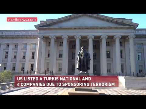 US LISTED A TURKIS NATIONAL AND 4 COMPANIES DUE TO SPONSORING TERRORISM