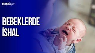 Bebeklerde İshal Nedir? Nasıl Anlaşılır? Nasıl Geçer?