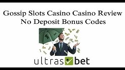 Gossip Slots Casino Review & No Deposit Bonus Codes 2019