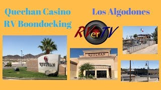 Traveling To Algodones Mexico... Quechan Casino RV Boondocking..Day 1