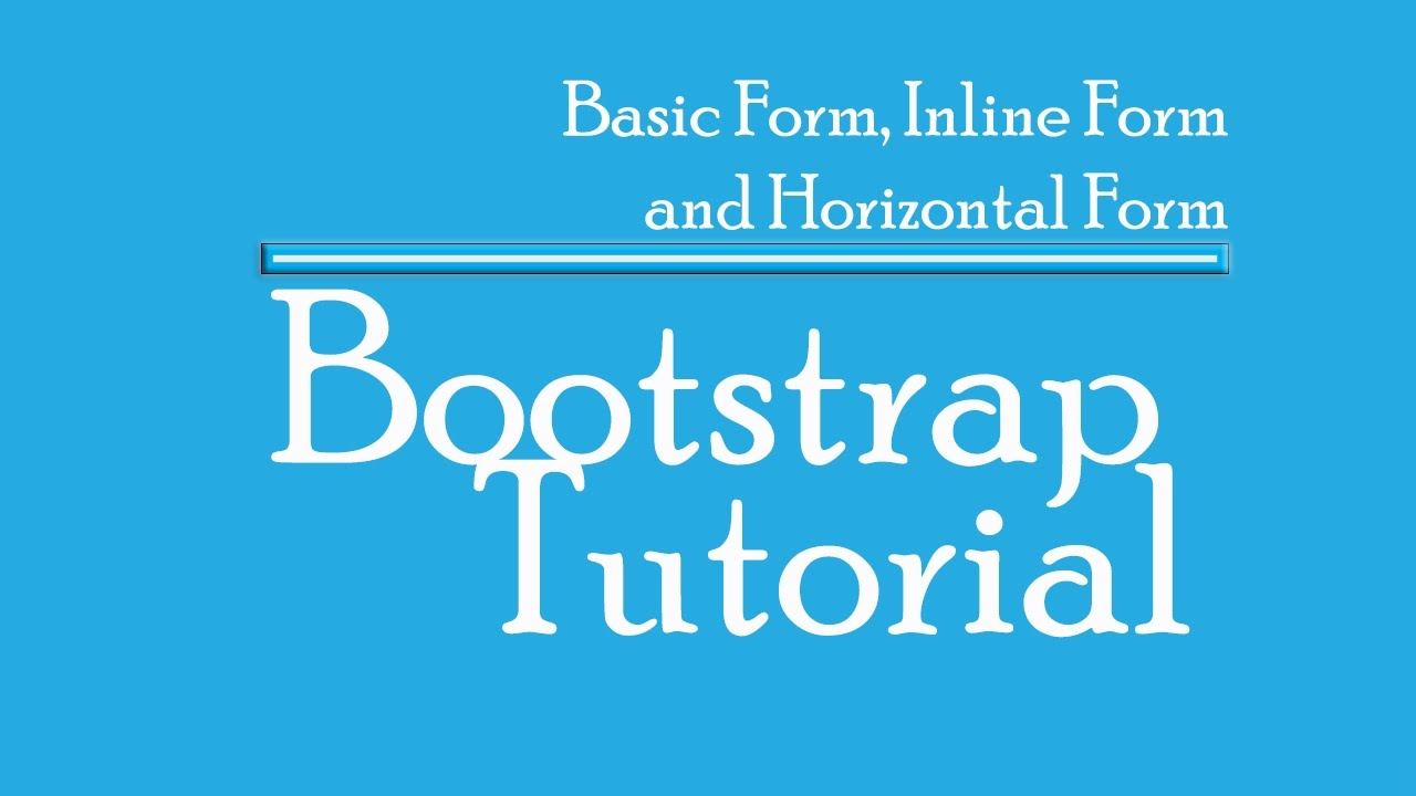 Bootstrap Tutorial - Basic Form, Inline Form, Horizontal Form ...