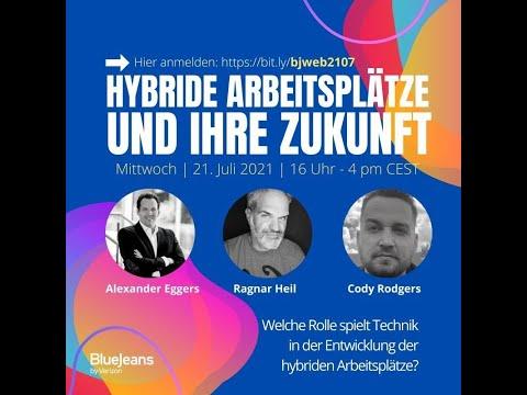 Hybride Moderne Arbeitsplätze und Ihre Zukunft. Microsoft MVP Webinar mit BlueJeans by Verizon