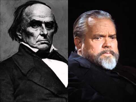 Orson Welles   Daniel Webster   Liberty And Union, Now And Forever