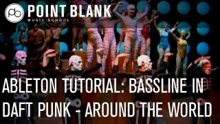 Ableton Tutorial - Bassline in Daft Punk