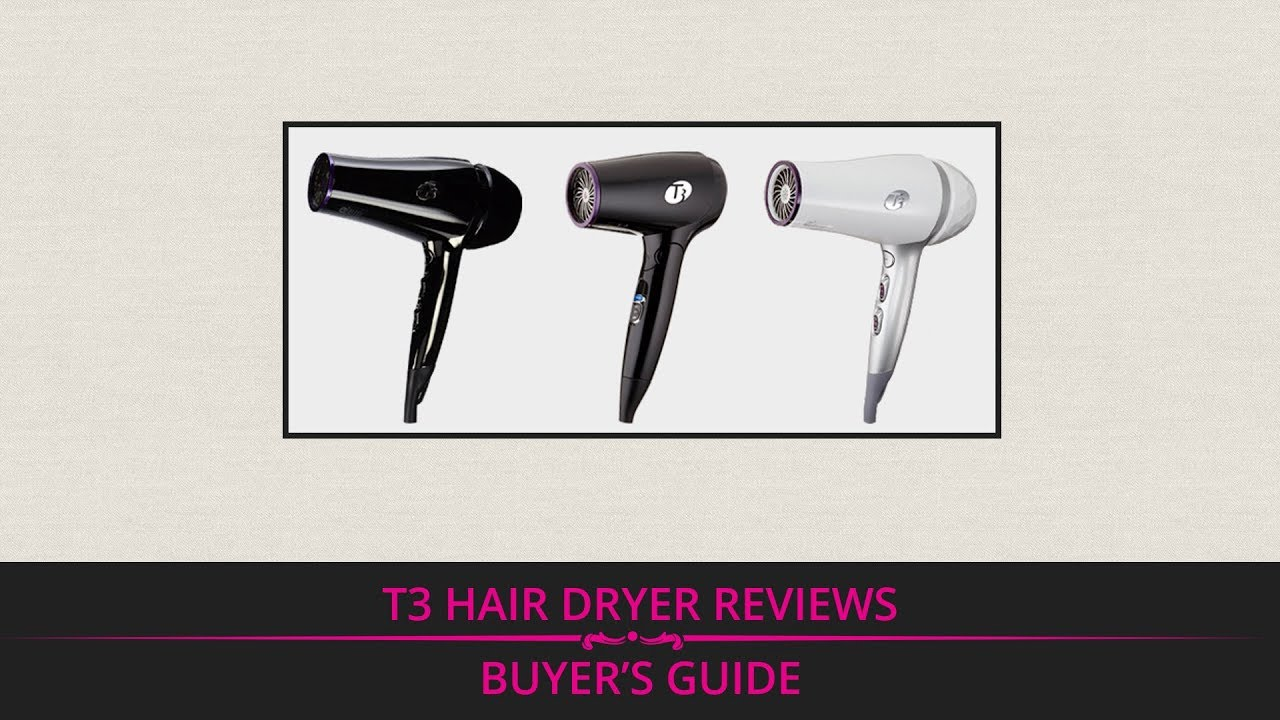 T3 Hair Dryer Reviews Buyers Guide YouTube