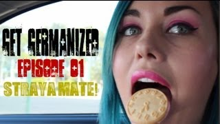 Straya Mate | Get Germanized Vlogs | Episode 01