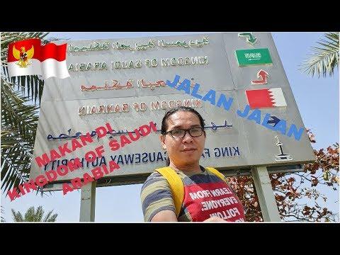 Daily Vlog 2 Jalan Jalan Ke Perbatasan Bahrain Dan Saudi Arabia
