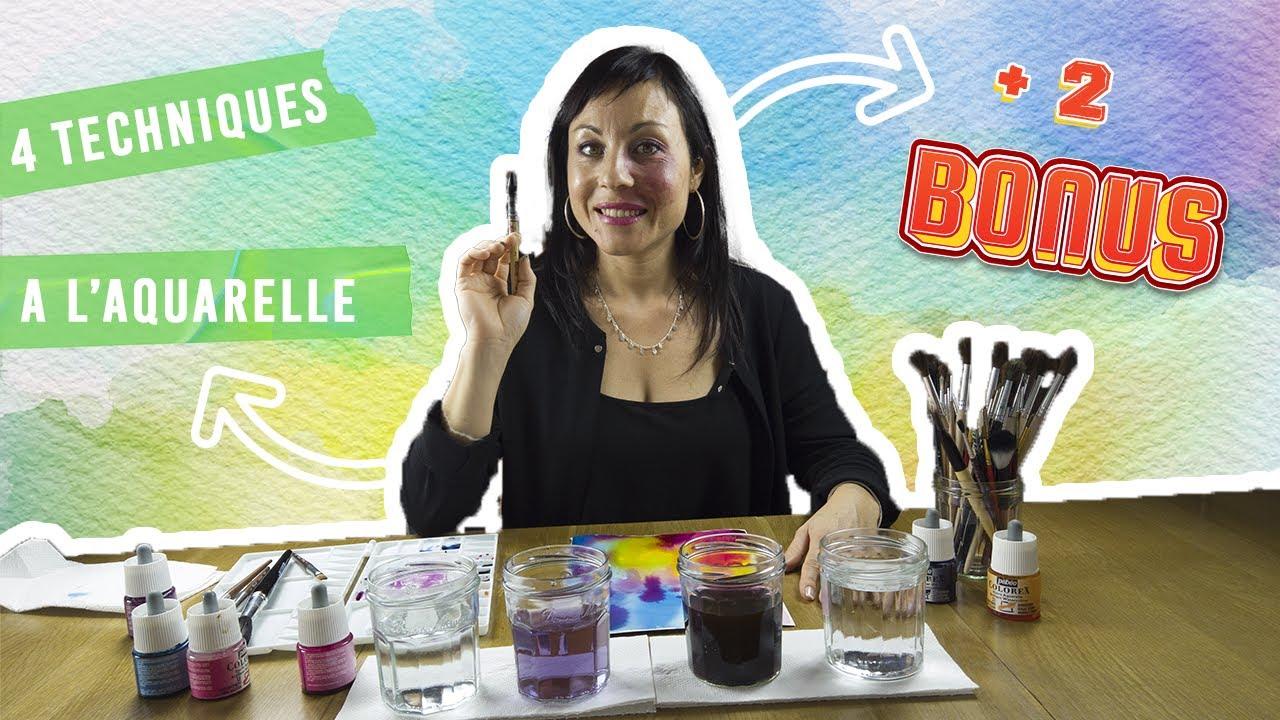 4 Techniques à l'aquarelle + 2 Bonus
