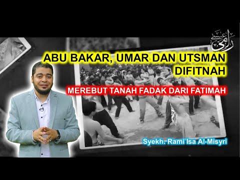 Syiah Fitnah Abu Bakar, Umar dan Utsman - Curi Tanah Fadak [Video]