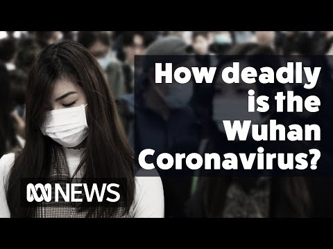 How Deadly Is The Wuhan Coronavirus? | ABC News