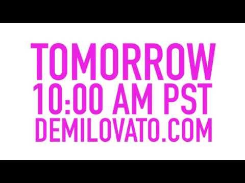 Demi Lovato - TOMORROW. 10AM PST. DemiLovato.com Thumbnail image