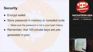Hackatron Asia: Bitcoin: Why And How You Can Use It In Your Own Project