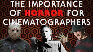 The Importance of Horror for Cinematographers | Hurlbut Academy