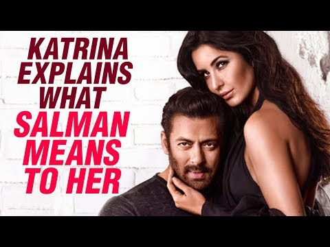 Katrina Kaif REVEALS To Be In A Relationship With Salman Khan Forever