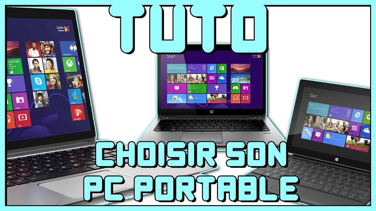 tuto informatique 15 comment choisir son pc portable youtube. Black Bedroom Furniture Sets. Home Design Ideas