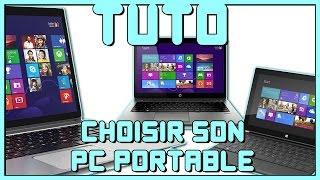 Tuto Informatique #15 - Comment choisir son Pc Portable?